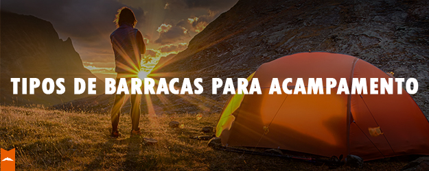 tipos de barraca para acampamento - ventureshop